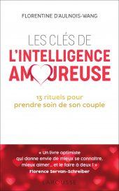 Les clés de l'Intelligence Amoureuse (Larousse Editions)