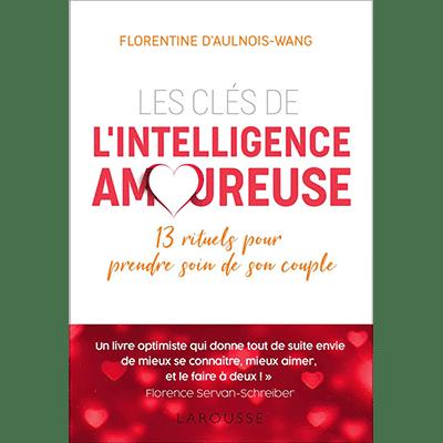 Les clés de l'Intelligence Amoureuse – Larousse